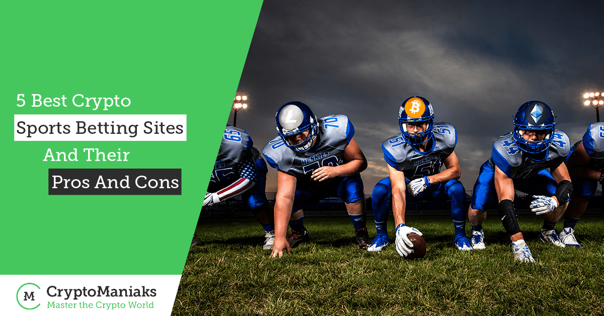 The 5 Best Crypto Sports Betting Sites and Their Pros and