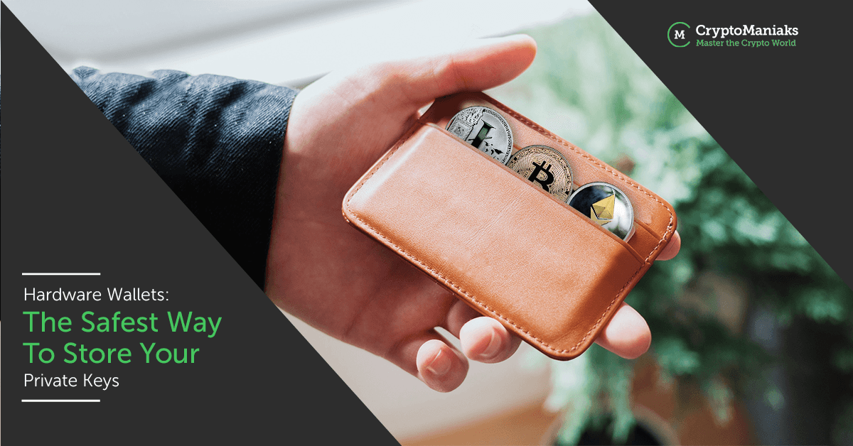 Hardware wallets: the safest way to store your private keys