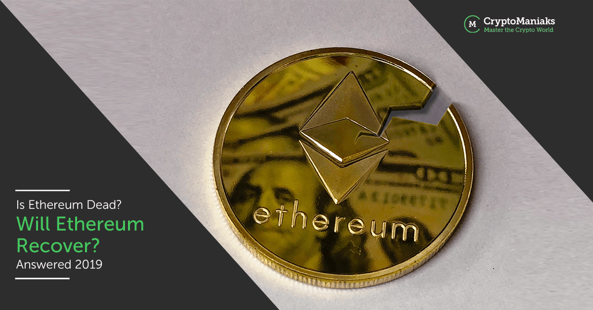 What Future For Ethereum? Is It Dead, Or Will It Recover?