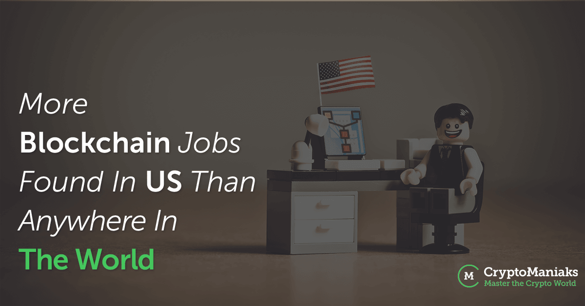 More Blockchain Jobs Found in U.S. Than Anywhere in the World
