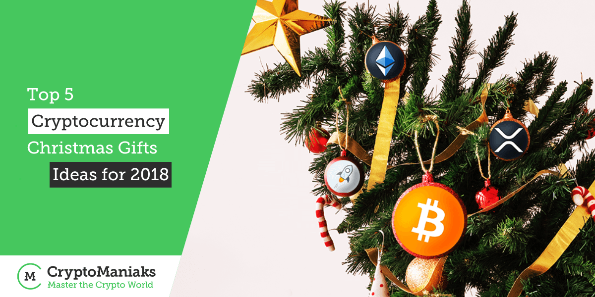 Top 5 Cryptocurrency Christmas Gifts Ideas for 2018